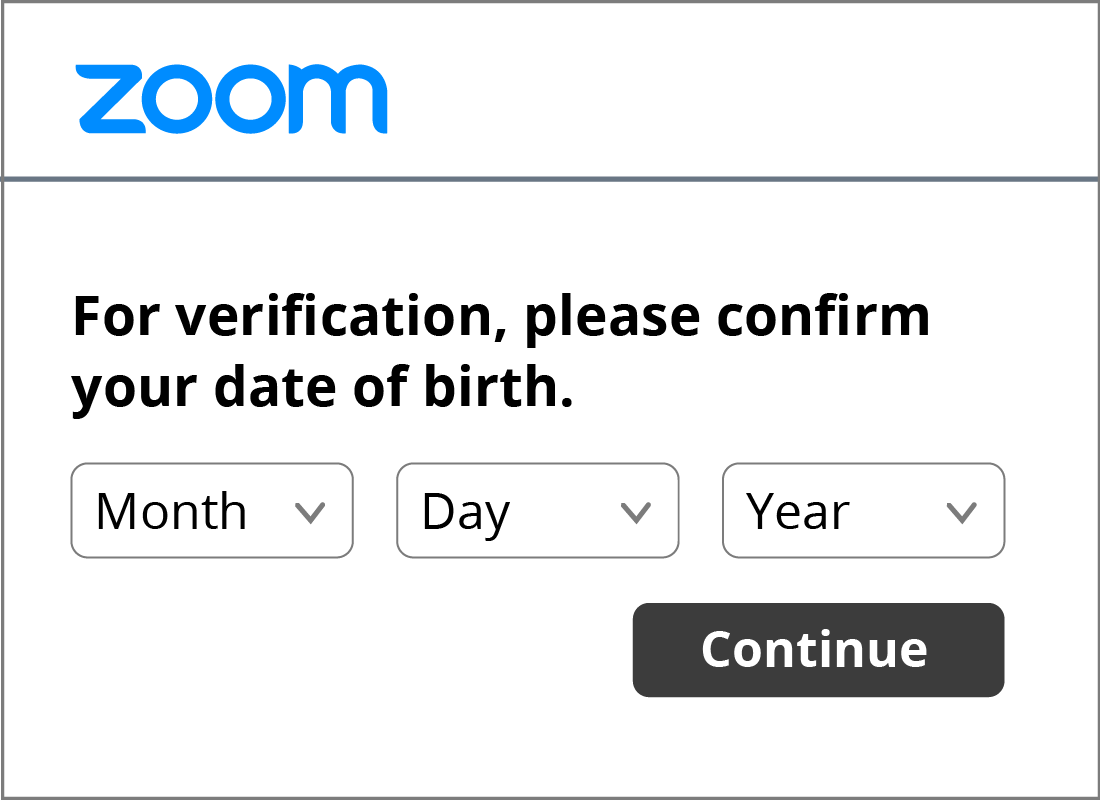 A close up of the date of birth verification fields that must be completed to open a Zoom account.