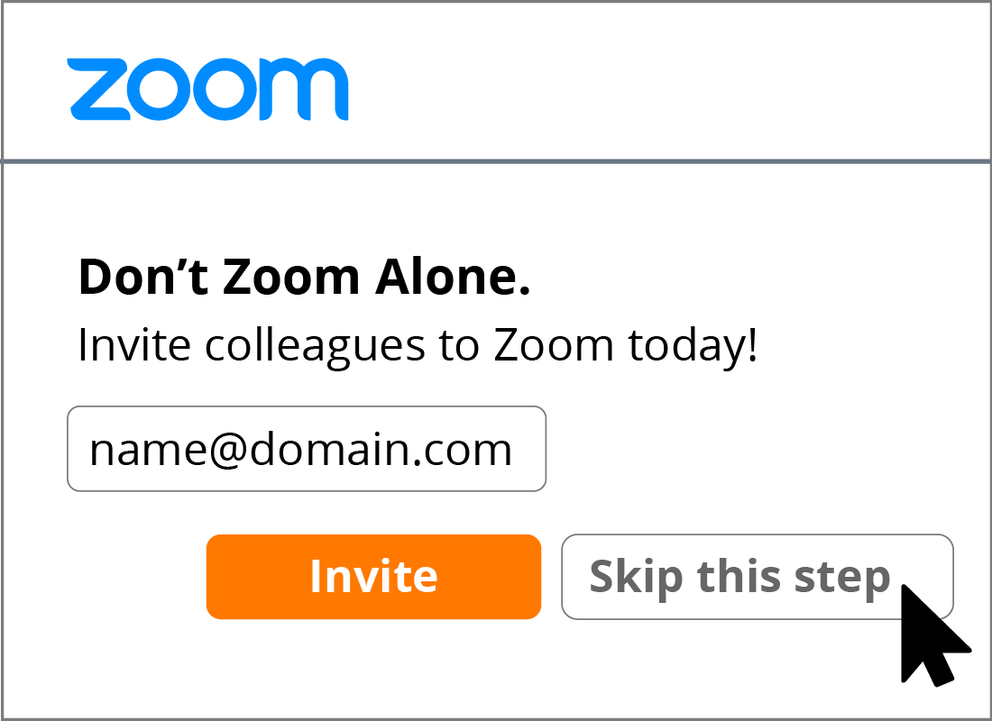 You can skip the step that asks you to invite colleagues to use Zoom.