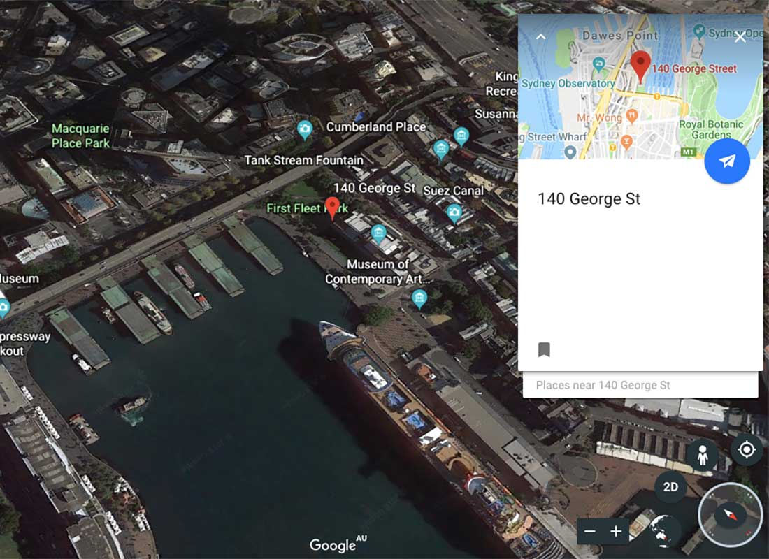 A screenshot of what you see on Google Earth when you search for '140 George Street, The Rocks, Sydney'. We can see an aerial photo of Circular Quay and the Museum of Contemporary Art.