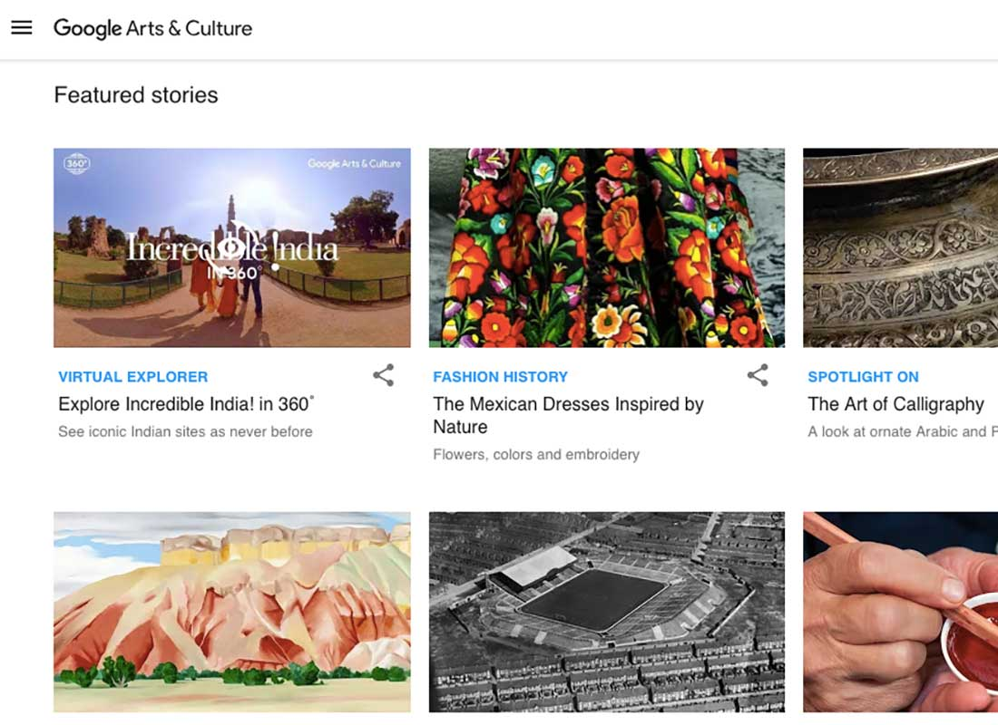 A screenshot of the Google Arts and Culture website where you can explore things such as a virtual tour of India, or fashion in Mexico, or the art of calligraphy.